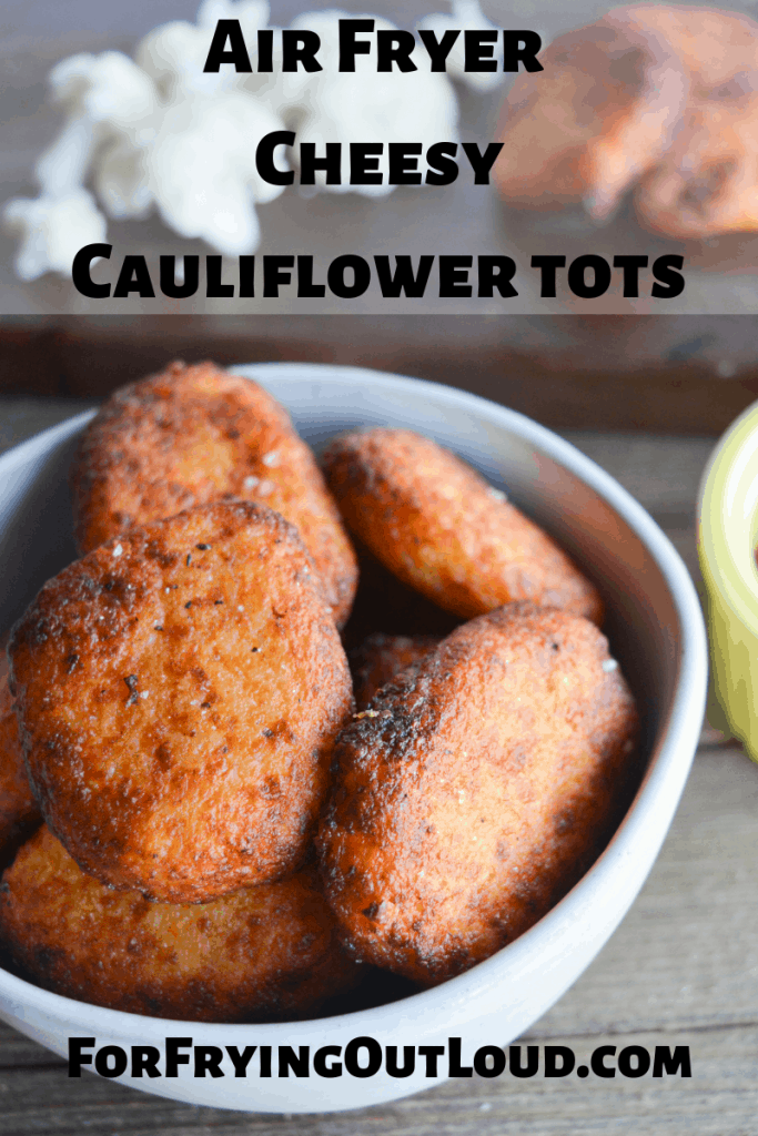 Air Fryer Cheesy Cauliflower Tots are a revolution in low carb eating! Plus they're much more flavorful than the potato alternative, with fewer carbs! | forfryingoutloud.com